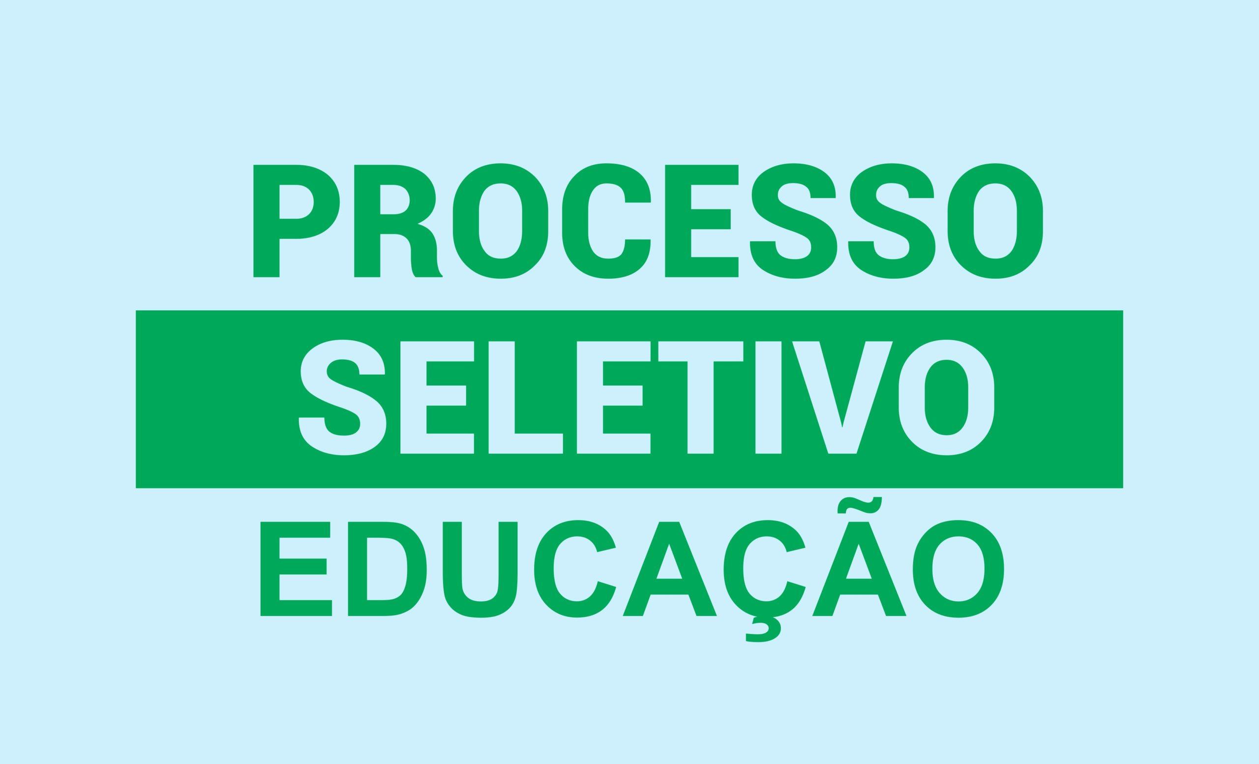 Processo Seletivo Educação
